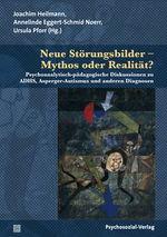 Cover Neue Störungsbilder - Mythos oder Realität?