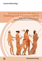 Cover Internationale Psychoanalyse Band 15: Einklang und Vielstimmigkeit