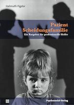 Cover Patient Scheidungsfamilie (PDF E-Book)