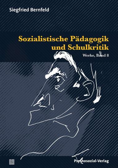 """""""Sozialistische Pädagogik und Schulkritik"""""""