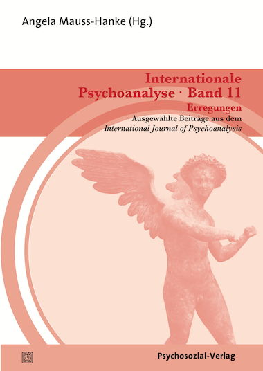 Internationale Psychoanalyse Band 11: Erregungen