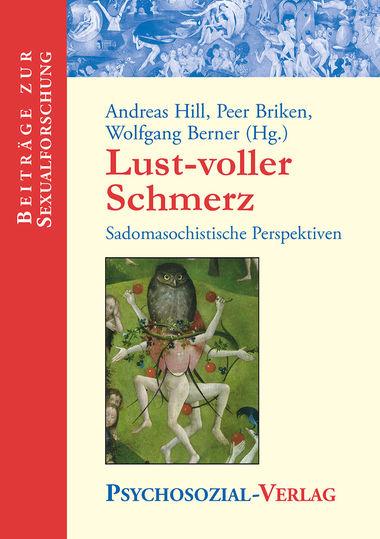 Lust-voller Schmerz - Psychosozial-Verlag