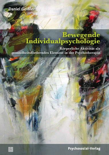 Bewegende Individualpsychologie – Psychosozial-Verlag