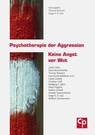 Psychotherapie der Aggression - Psychosozial-Verlag