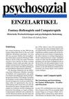 Fantasy-Rollenspiele und Computerspiele. Historische Wechselwirkungen und psychologische Bedeutung (PDF-E-Book)