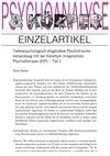 Tiefenpsychologisch-imaginative Psychotraumabehandlung mit der Katathym Imaginativen Psychotherapie (KIP) - Teil 1 (PDF-E-Book)