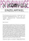 Tiefenpsychologisch-imaginative Psychotraumabehandlung mit der Katathym Imaginativen Psychotherapie (KIP) - Teil 2 (PDF-E-Book)