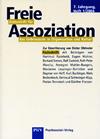 Freie Assoziation - Das Unbewusste in Organisationen und Kultur 01/2004
