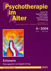 Psychotherapie im Alter Nr. 4: Erinnern, herausgegeben von Angelika Trilling
