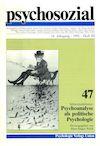psychosozial 47: Psychoanalyse als politische Psychologie
