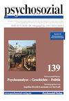 psychosozial 139: Psychoanalyse - Geschichte - Politik