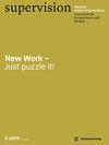 supervision - Mensch Arbeit Organisation: New Work - Just puzzle it!