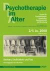 Psychotherapie im Alter Nr. 18: Sterben, Endlichkeit und Tod, herausgegeben von Eike Hinze