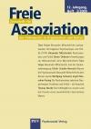 Freie Assoziation - Das Unbewusste in Organisationen und Kultur 02/2009, herausgegeben von Martin Teising