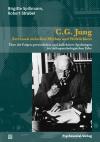 C.G. Jung - Zerrissen zwischen Mythos und Wirklichkeit