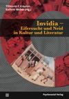 Invidia - Eifersucht und Neid in Kultur und Literatur