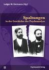 Spaltungen in der Geschichte der Psychoanalyse