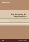 Die Reinigung der Psychoanalyse