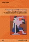 Bezogenheit und Differenzierung in der therapeutischen Dyade