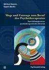 Wege und Umwege zum Beruf des Psychotherapeuten