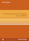 Psychoanalytische Therapie in der Klinik