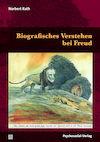 Biografisches Verstehen bei Freud