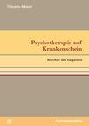 Psychotherapie auf Krankenschein