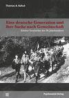 Eine deutsche Generation und ihre Suche nach Gemeinschaft