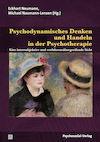 Psychodynamisches Denken und Handeln in der Psychotherapie