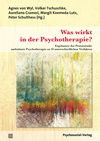 Was wirkt in der Psychotherapie?