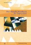 Das aktuelle Handbuch der Supervision
