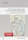 Der Antrag auf psychodynamische Psychotherapie