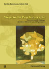 Wege in die Psychotherapie