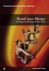 Bend into Shape
