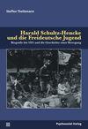 Harald Schultz-Hencke und die Freideutsche Jugend