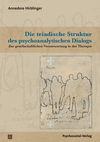 Die triadische Struktur des psychoanalytischen Dialogs