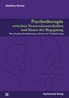 Psychotherapie zwischen Neurowissenschaften und Kunst der Begegnung