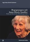 Begegnungen mit Anne-Marie Sandler