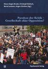 Paralyse der Kritik - Gesellschaft ohne Opposition?