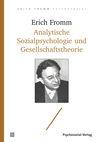 Analytische Sozialpsychologie und Gesellschaftstheorie