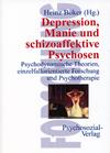 Depression, Manie und schizoaffektive Psychosen