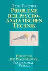 Probleme der psychoanalytischen Technik