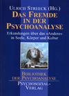 Das Fremde in der Psychoanalyse