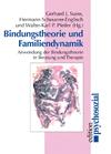 Bindungstheorie und Familiendynamik