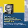 Psychoanalyse, Ethnopsychoanalyse, Kulturkritik