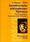 Suizidversuche schizophrener Patienten