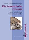 Die traumatische Neurose