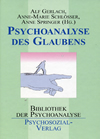 Psychoanalyse des Glaubens
