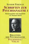 Schriften zur Psychoanalyse I