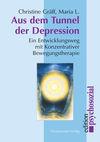 Aus dem Tunnel der Depression